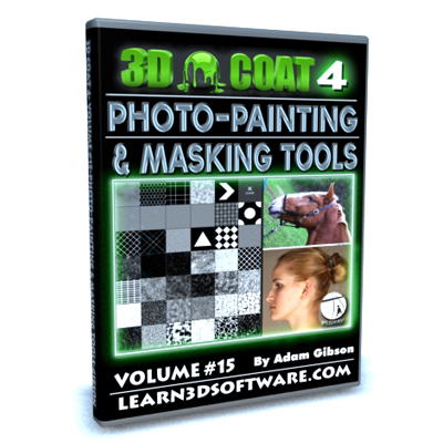 3D Coat 4- Volume #15- Photo Painting & Masking Tools