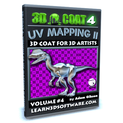 3D Coat 4- Volume #4- UV Mapping II