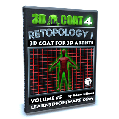3D Coat 4- Volume #5-Retopology I