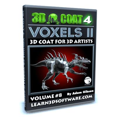 3D Coat 4- Volume #8- Voxels II