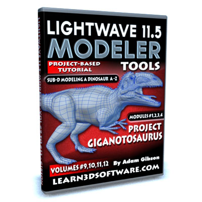 Lightwave 11.5 Modeler Tools- Volumes #9 to 12- Project Gigantanosaurus