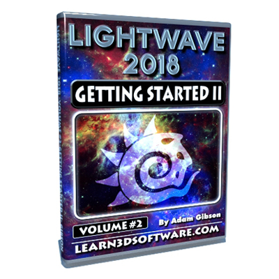 Lightwave 2018- Volume #2- Getting Started II
