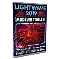 LightWave 2019- Volume #10- Modeler Tools II