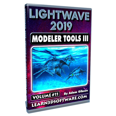 Lightwave 2019- Volume #11- Modeler Tools III