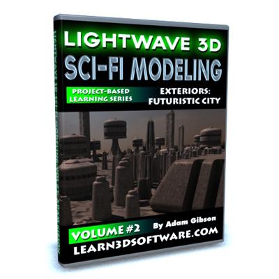 Lightwave Sci-Fi Modeling (Volume #2)-Exteriors: Futuristic City