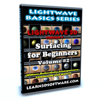 Lightwave 9: Surfacing for Beginners Volume #2 (Diffuse, Reflectivity, Transparency, Luminosity)