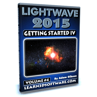Lightwave 2015- Volume #4- Getting Started IV