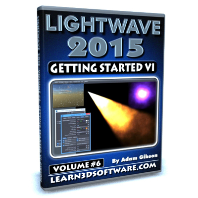 Lightwave 2015- Volume #6- Getting Started VI