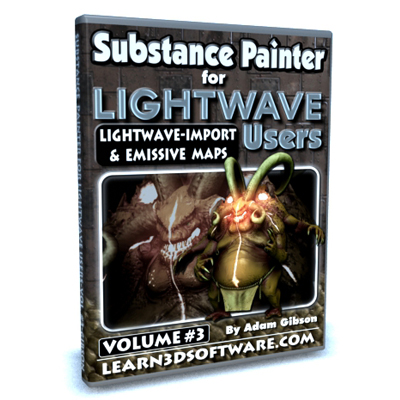 Substance Painter for Lightwave Users-Vol.#3- Lightwave Import & Emissive Maps