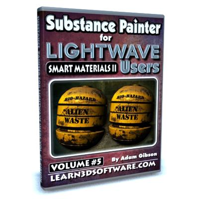 Substance Painter for Lightwave Users-Vol.#5-Smart Materials II