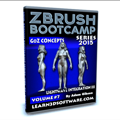 ZBrush Bootcamp- Volume #7- Lightwave Integration III- GoZ Concepts