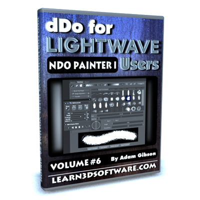 DDO for Lightwave Users- Volume #6- NDO Painter I